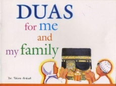 Duas for me and my Family by Dr Tahira Arshed