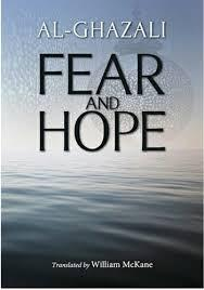 FEAR AND HOPE - Imam Al-Ghazali