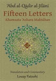 FIFTEEN LETTERS: Khamsata 'Ashara Maktuban [PB] - Shaikh 'Abd Al-Qadir Al-Jilani