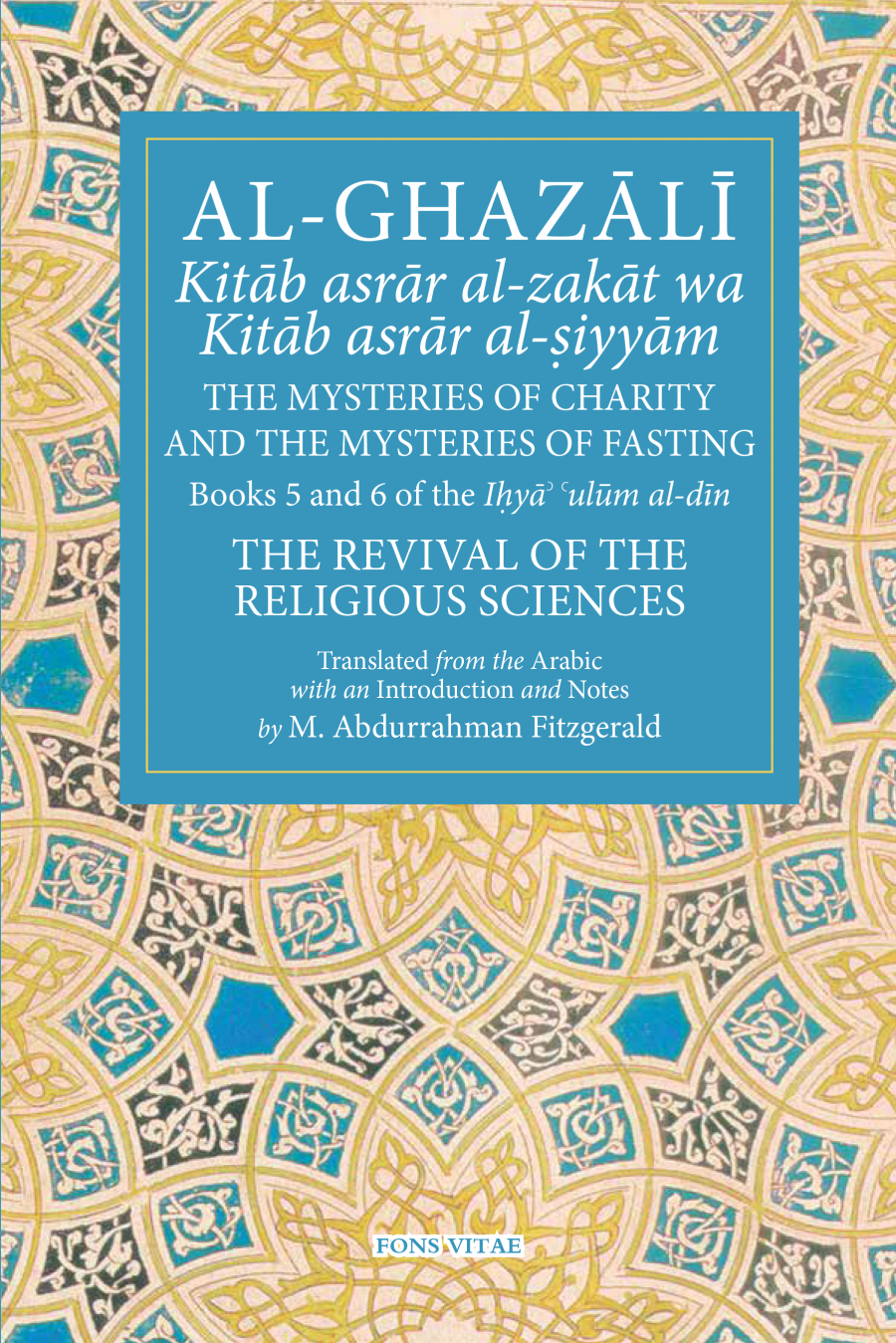 Ghazali Book Set 5 & 6: The Mysteries of Charity & Fasting - Adult