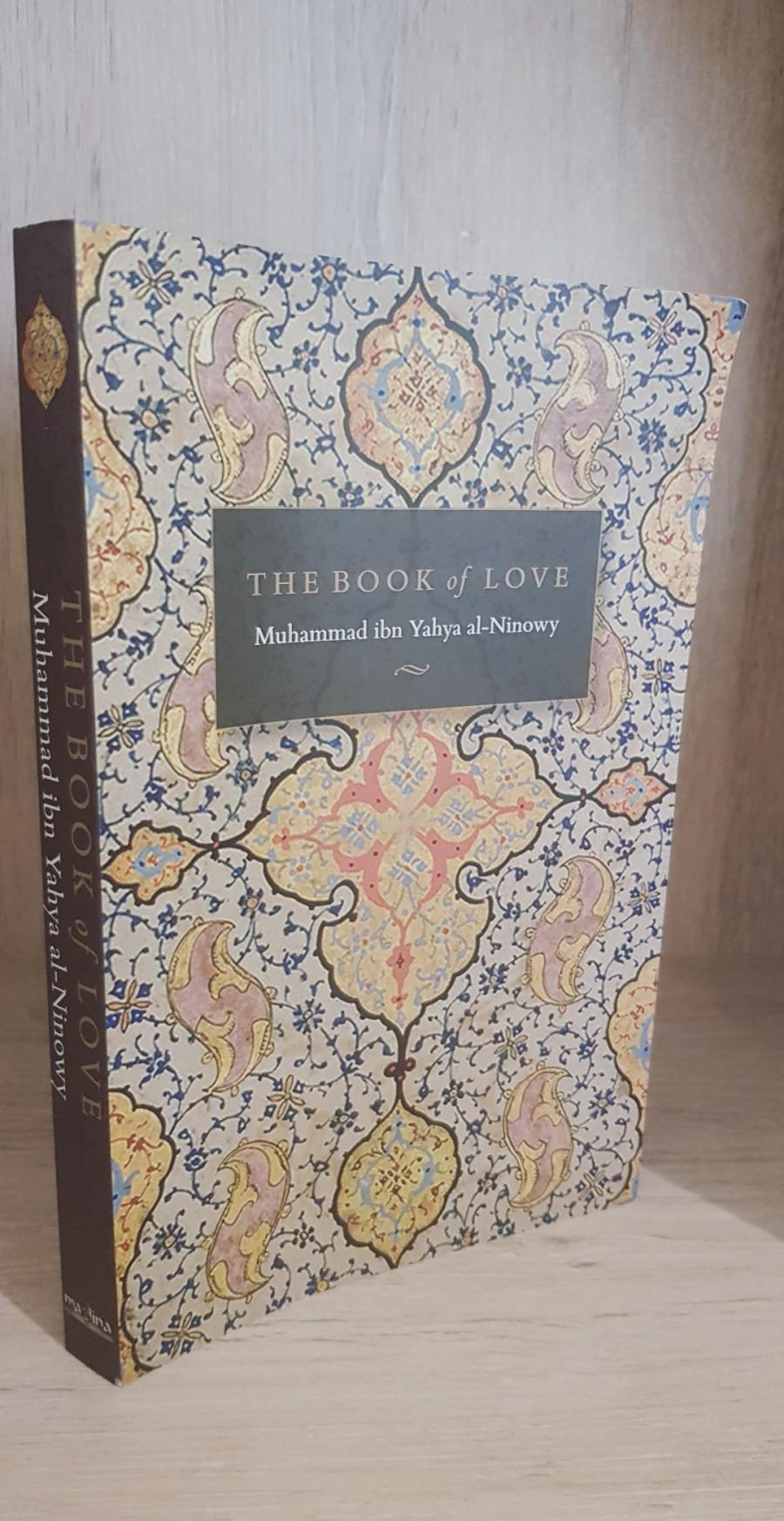 The Book of Love - Muhammad bin Yahya al-Ninowy