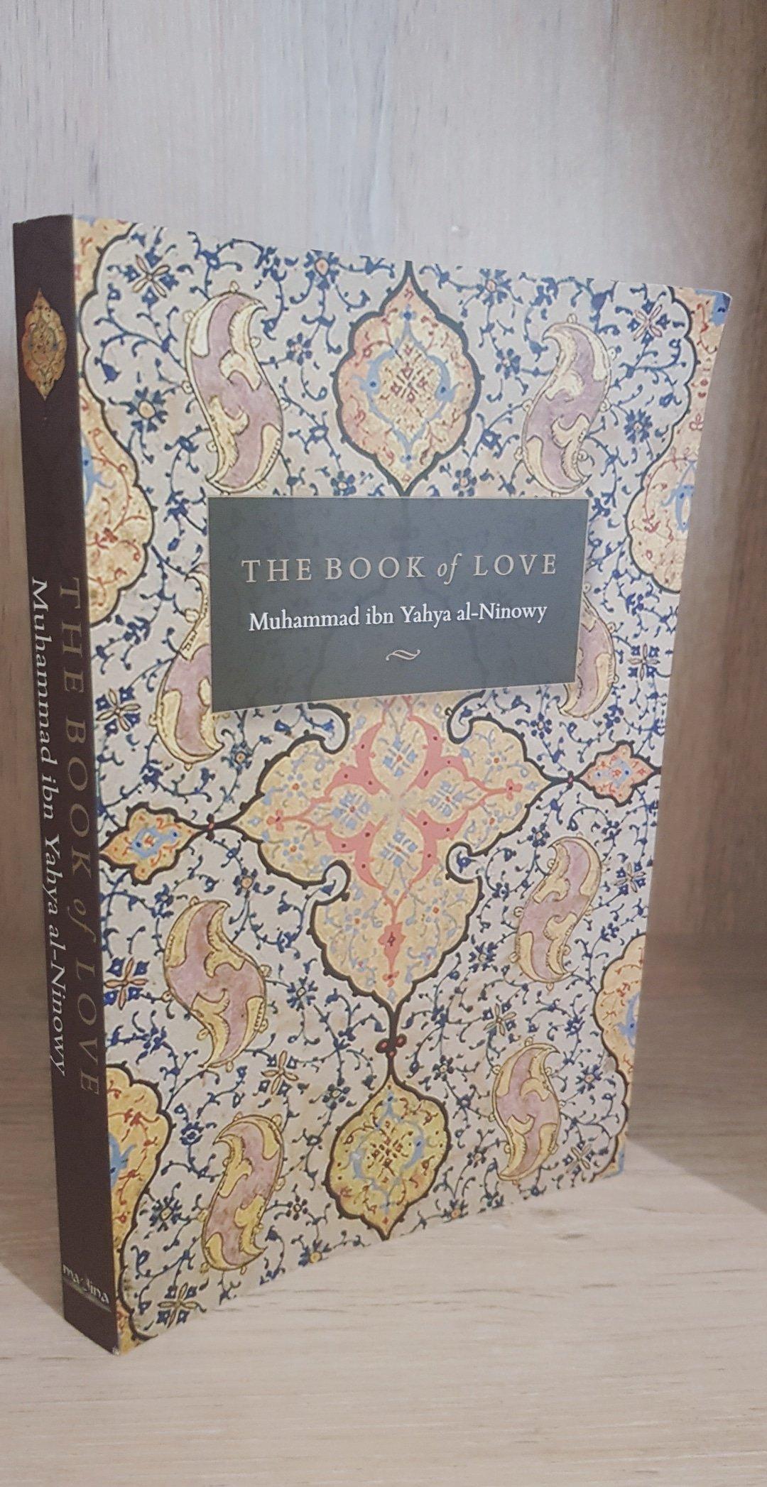 The Book of Love - Muhammad bin Yahya al-Ninowy