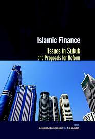 Islamic Finance : Issues in Sukuk & Proposals for Reform
