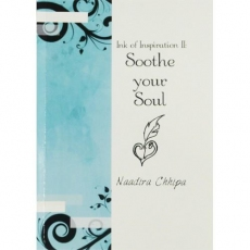 Ink of Inspiration II - Soothing Your Soul by Naadira Chhipa