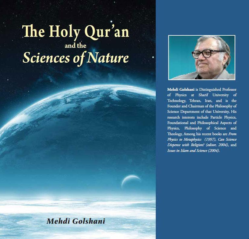 The Holy Qur'an and the Science of Nature by Mehdi Golshani