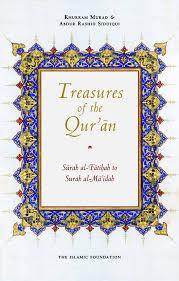 Treasures of the Qur'an: Surah al-Fatihah to Surah al-Ma'idah by Khurram Murad & Abdur Rashid Siddiqui