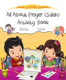 All About Prayer (Salah) Activity Book by Ercan Polat
