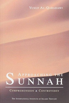 Approaching The Sunnah by Yusuf Al Qaradawi