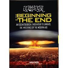 The Beginning of the End by Sheikh Faheem