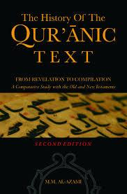 The History of the Qur'anic Text : From Revelation to Compilation