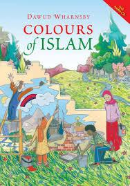 Colours of Islam + CD by Dawud Wharnsby