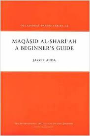 Maqasid Al Shariah Beginners Guide by Jasser Auda