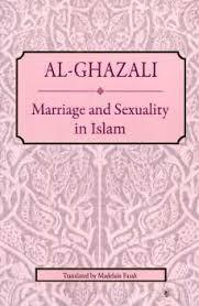Marriage and Sexuality - Al Ghazali