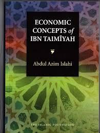 Economic Concepts of Ibn Taimiyah by Abdul Azim Islahi