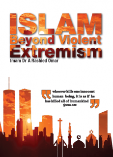 Islam Beyond Violent Extremism By Imam Dr A Rashied Omar