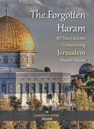 The Forgotten Haram by Sheikh Faheem