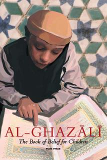 Al-Ghazali 2 - The Book of Belief (Curriculum and workbook) set 2