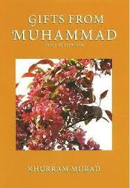 Gifts from Muhammad by Khurram Murad