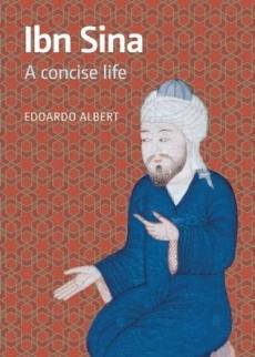 Ibn Sina: A Concise Life Edoardo Albert