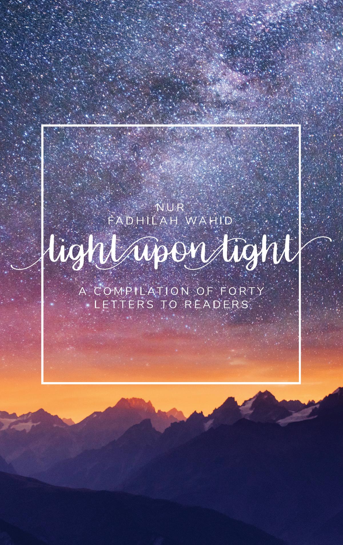Light Upon Light by Nur Fadhilah Wahid