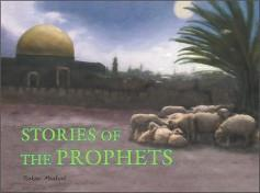 Stories of the Prophets by Babar Maqbool