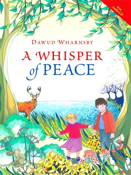 A Whisper of Peace + CD by Dawud Wharnsby
