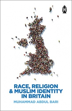 Race, Religion & Muslim Identity in Britain
