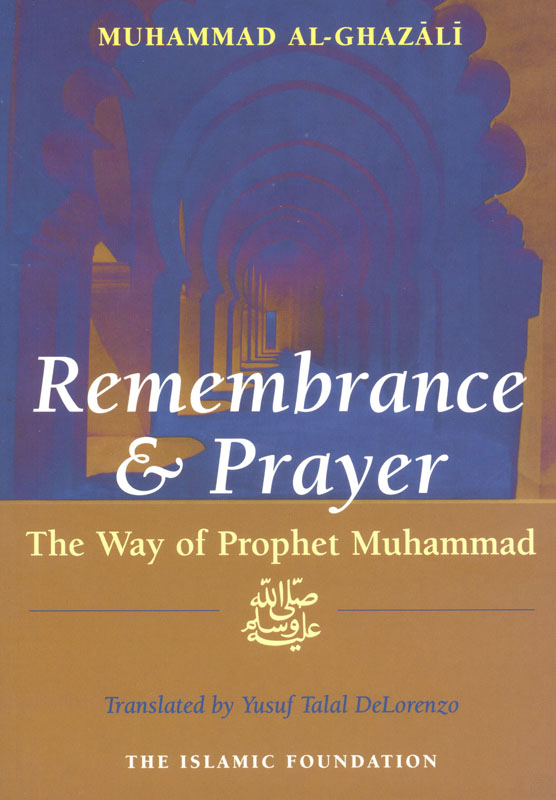 Remembrance and Prayer: The Way of Prophet