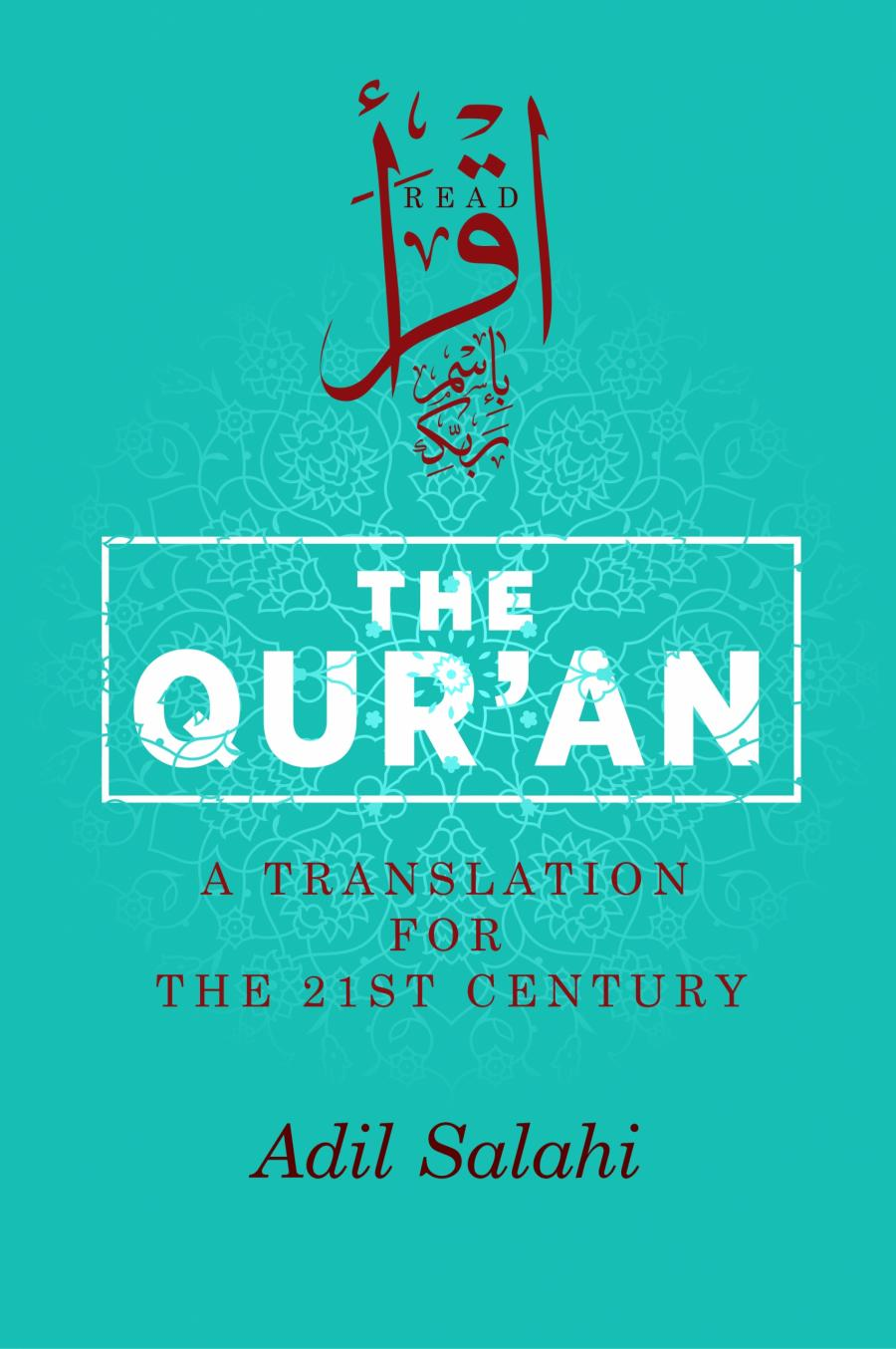 The Qur'an: A Translation for the 21st Century / PB
